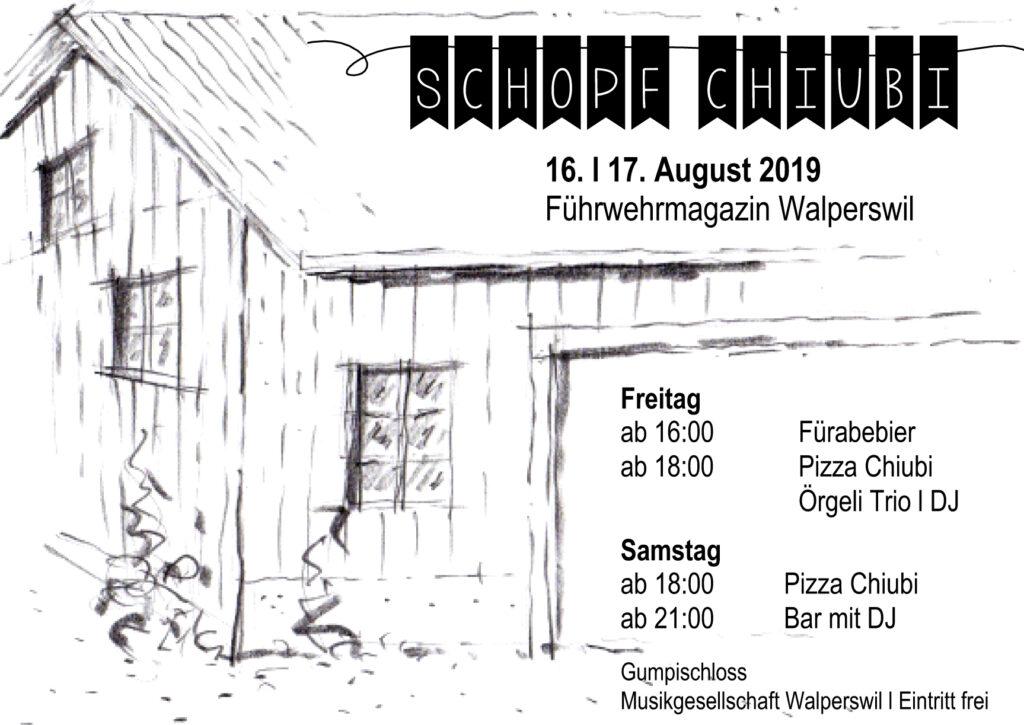 Schopf-Chiubi 2019 - 16. und 17. August 2019